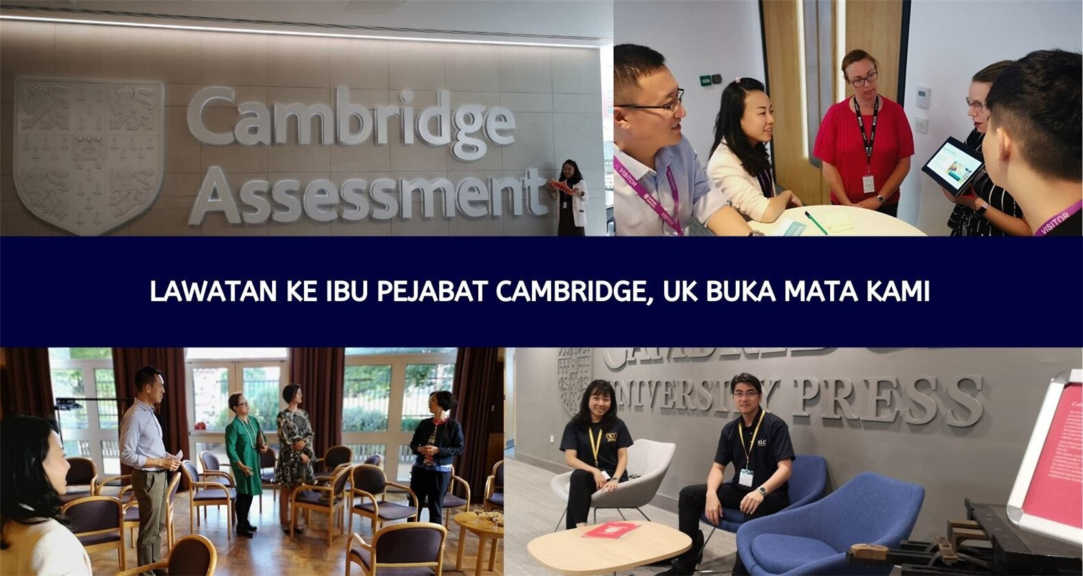 Lawatan ke Cambridge, UK Buka Mata Kami