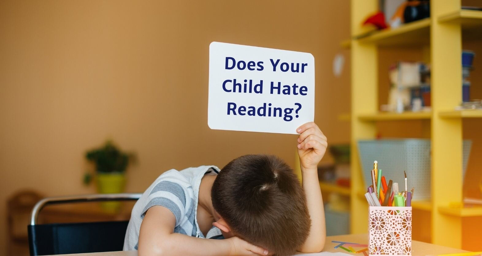 Does Your Child Hate Reading?